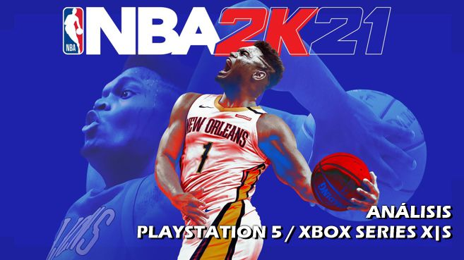 Análisis de NBA 2K21 (PlayStation 5 y Xbox Series X|S)