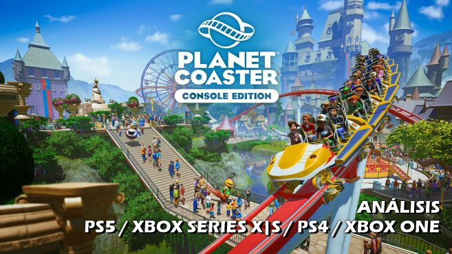 Análisis de Planet Coaster Console Edition