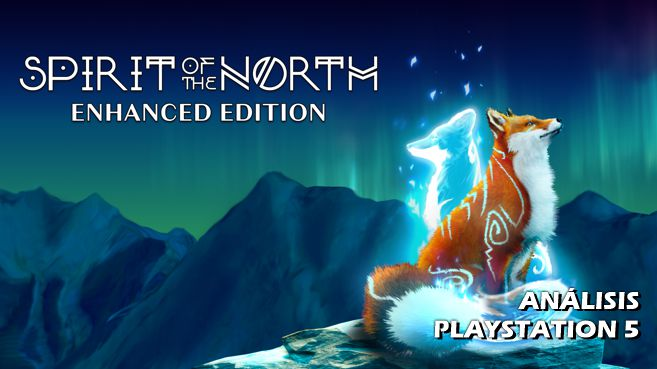 Análisis de Spirit of the North: Enhanced Edition