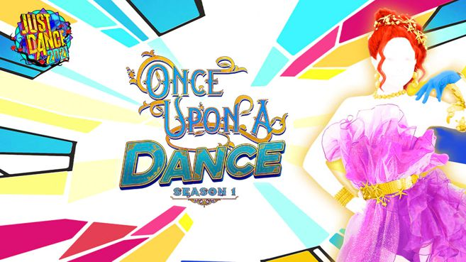 Just Dance 2021 - Once Upon a Dance Season 1